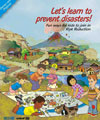 Let's learn to prevent disasters!