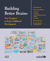 Building Better Brains: New Frontiers in Early Childhood Development