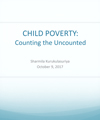 CHILD POVERTY: Counting the Uncounted
